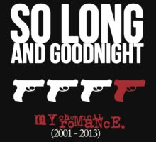 So long and goodnight by bullet-fuzz