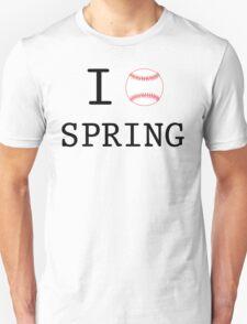 I Love Spring Baseball T-Shirt