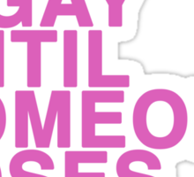 Gay rights Sticker