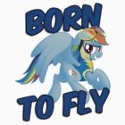 Born to Fly Shirt (Version 3) by broniesunite