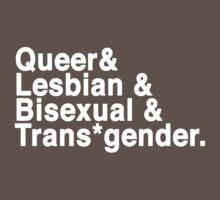 Queer&Lesbian&Bisexual&Trans*gender by ShayleeActually