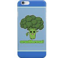 Cruciferous! iPhone Case/Skin