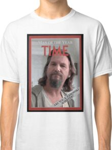 The Dude - Time Magazine Man of the Year Classic T-Shirt