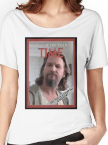 The Dude - Time Magazine Man of the Year Women's Relaxed Fit T-Shirt