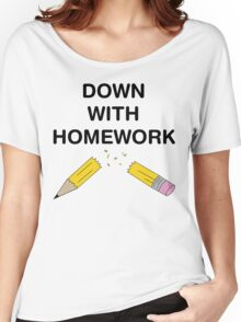 Down with Homework Women's Relaxed Fit T-Shirt