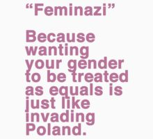 Feminazi by ShayleeActually