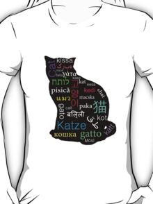A Cat of Many Languages T-Shirt