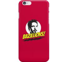 Bazillions! iPhone Case/Skin