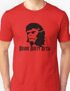 Damn DIrty Apes Unisex T-Shirt