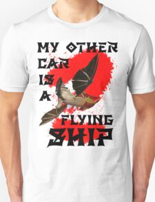 My Other Car is a Flying Ship T-Shirt