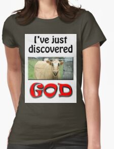 I JUST DISCOVERED GOD Womens Fitted T-Shirt