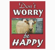 DON'T WORRY BE HAPPY One Piece - Long Sleeve