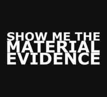 Material Evidence by RoughBacon