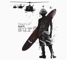Charlie Don't Surf by stuartamos