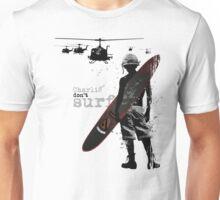 Charlie Don't Surf Unisex T-Shirt
