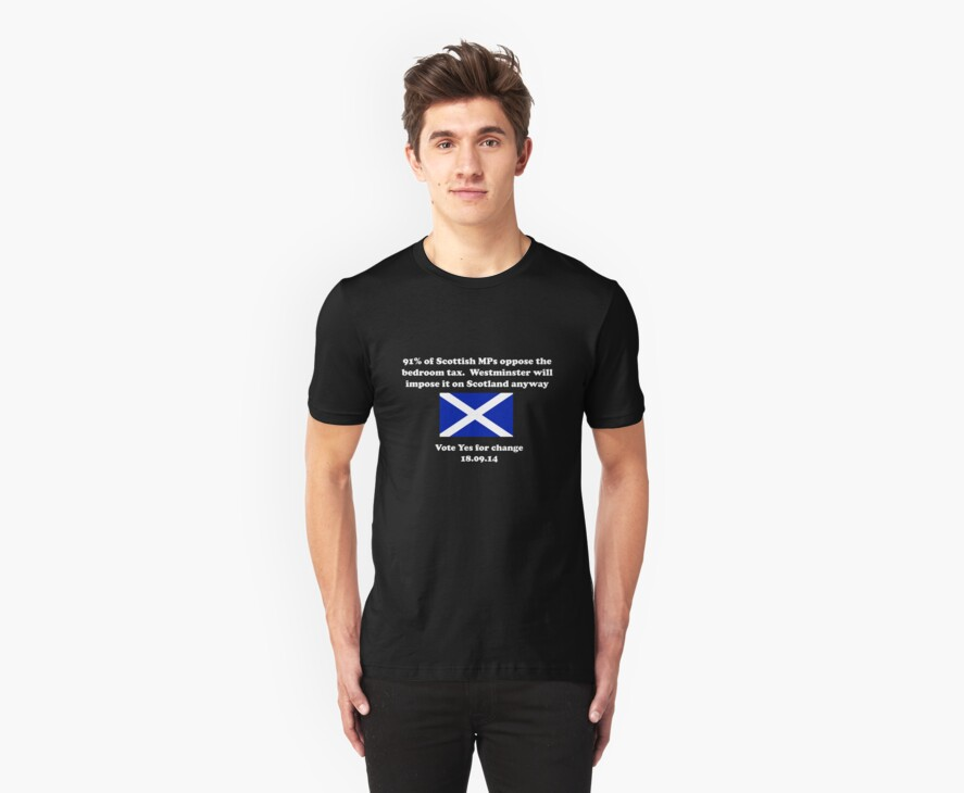 Stop the Bedroom Tax Scottish Independence Shirt by simpsonvisuals