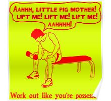 Work Out Like You're Possessed - red Poster