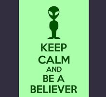 Keep Calm And Be A Believer Unisex T-Shirt
