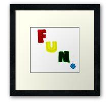 FUN. Framed Print