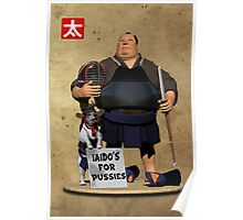 Iaido's for Pussies Poster