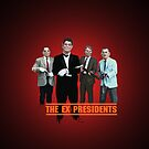The Ex Presidents by TwistedBiscuit