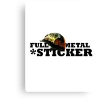FULL METAL STICKER * Canvas Print