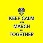 Keep Calm And March On Together by Total-Cult