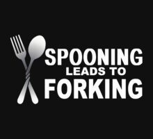 Spooning Leads To Forking by Chris Rozell