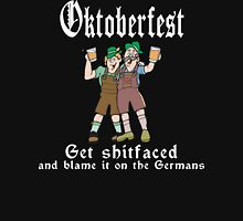 Oktoberfest Get Shit Faced Unisex T-Shirt