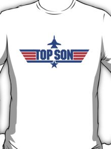 Custom Top Gun Style - Top Son T-Shirt