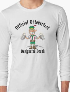 Oktoberfest Designated Drunk Long Sleeve T-Shirt