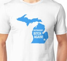 Distraught, Bitch Again Unisex T-Shirt