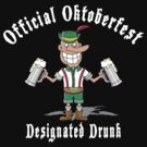 Oktoberfest Designated Drunk by HolidayT-Shirts