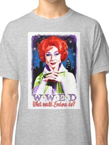 What would Endora? Bewitched. Agnes Moorehead. Samantha mother Classic T-Shirt