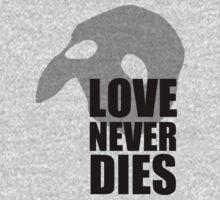 Love Never Dies typography w/ mask - black by Hrern1313