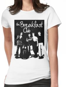 Breakfast club Womens Fitted T-Shirt