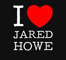 I LOVE JARED HOWE (white type) Womens Fitted T-Shirt