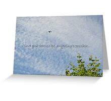 Once You Choose Hope... Greeting Card