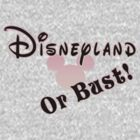 Disneyland or Bust! - Pink by Margybear