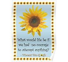 Vincent van Gogh Sunflower Quote Poster