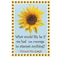 Vincent van Gogh Sunflower Quote Photographic Print