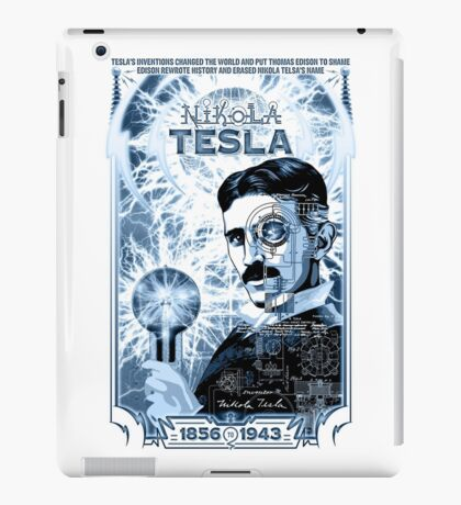 Inventor Nikola Tesla. Thomas Edison. Electricity iPad Case/Skin