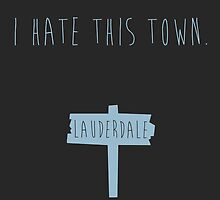 All Signs Point To Lauderdale by Kayleigh Gough