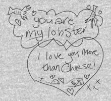 You're my lobster T-Shirt