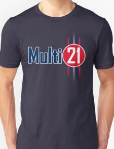 Multi 21 - made famous by RBR (v2) T-Shirt
