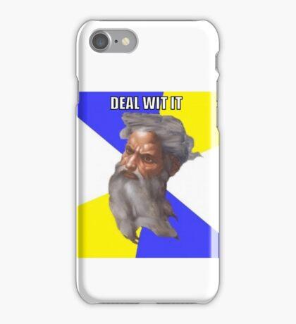 DEAL WIT IT iPhone Case/Skin