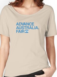 Advance Australia. Fair. Women's Relaxed Fit T-Shirt