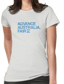 Advance Australia. Fair. Womens Fitted T-Shirt