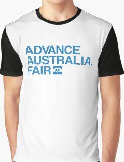 Advance Australia. Fair. Graphic T-Shirt