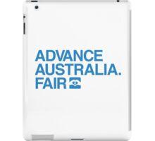 Advance Australia. Fair. iPad Case/Skin